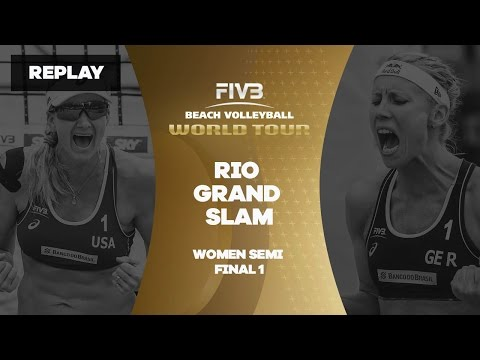 Rio Grand Slam - Women Semi Final 1 - Beach Volleyball World