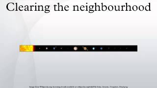 Clearing the neighbourhood