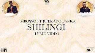Mbosso Ft Reekado Banks - Shilingi (Lyric Video) Sms SKIZA 8547463 to 811