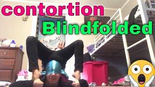 contortion Blindfolded challenge!