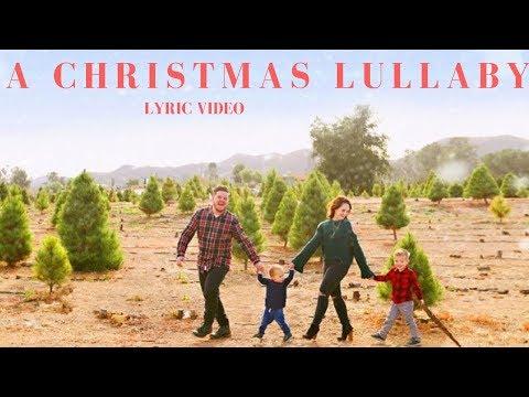 A Christmas Lullaby -  Bryan Lanning | Lyric Video