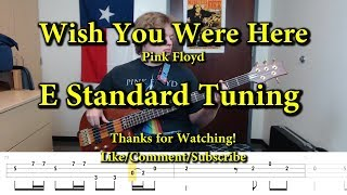 Wish You Were Here - Pink Floyd (Bass Cover with Tabs)