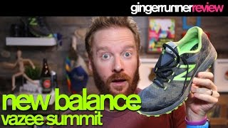 NEW BALANCE VAZEE SUMMIT REVIEW | The Ginger Runner