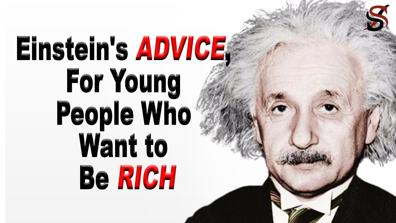 Albert Einstein's Advice; for Young People Who Want to Be Rich