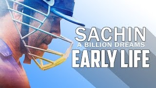 Sachin : A Billion Dreams | Full Biography | Early Life