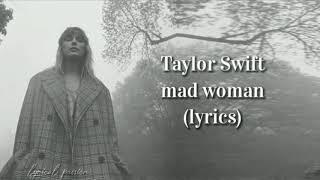 Taylor Swift - mad woman (lyrics)