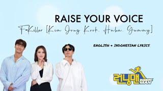 RAISE YOUR VOICE - F-Killer (Kim Jong Kook, Haha, Gummy) ENGLISH & INDONESIAN LYRICS
