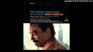 Chico Hamilton - Got My Mojo Working (But It Just Won't Work On You)