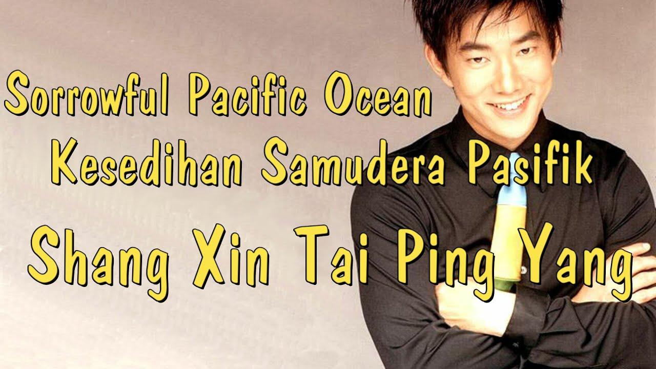 Download Shang Xin Tai Ping Yang-Kesedihan Samudera Pasifik-任贤齐-伤心太平洋