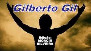 SE EU QUISER FALAR COM DEUS (letra e vídeo) com GILBERTO GIL, vídeo MOACIR SILVEIRA