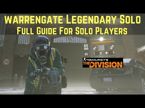 The Division WarrenGate Legendary Solo (Full Guide For Solo Players)!