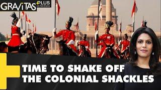 Gravitas Plus: Is India truly free of the British?
