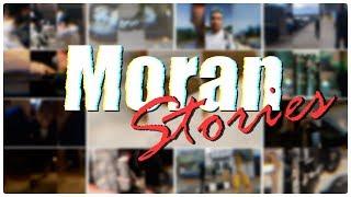 Moran Stories #2