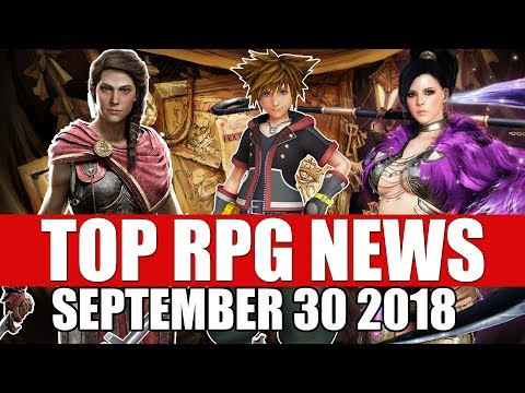 Top RPG News of the Week - Sept 30 2018 (Kingdom Hearts 3, A