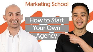 How to Start a Marketing Agency (Updated with Video!) - Ep. #267