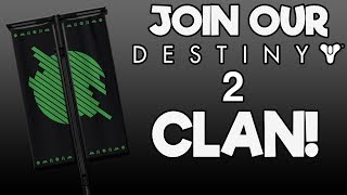 Join The Destiny 2 Clan! (How to Join)