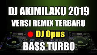 DJ AKIMILAKU TIK TOK REMIX ORIGINAL 2019 MP3