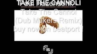 Paul Hazendonk - Take The Cannol (Dub Makers Remix)