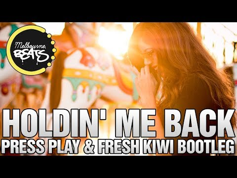 Shawn Mendes - There's Nothing Holdin' Me Back (Press Play & Fresh Kiwi Bootleg)
