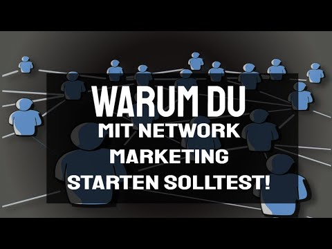Warum du mit Network Marketing starten solltest - Network Marketing 1x1 (Tipps)