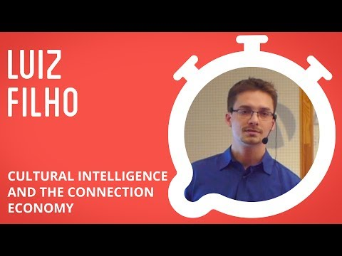 Luiz Filho - Cultural Intelligence And The Connection Economy in 12min.me (English)
