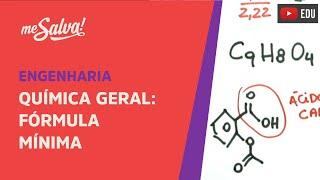 Me Salva! ETQM01 - Fórmula Mínima - Química Geral