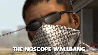THE NOSCOPE WALLBANG - CSGO (Funny Moments)