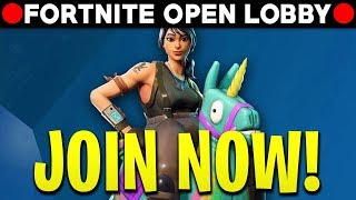 Fortnite OPEN LOBBY! JOIN NOW! (Nintendo Switch, Mobile, PS4, Xbox, PC) [🔴LIVE ]