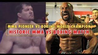 MMA Pioneer vs Boxing World Champion