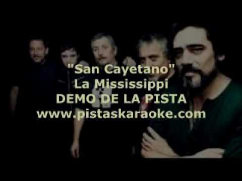 "La Mississippi ""San Cayetano"" DEMO PISTA KARAOKE"