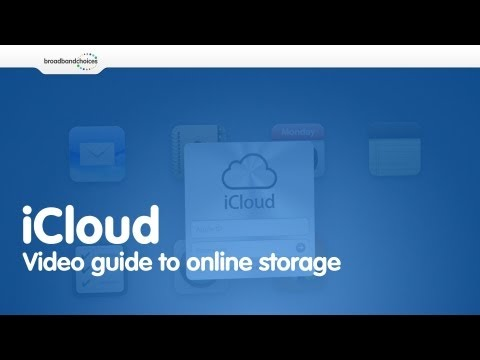 iCloud - Video guide to online storage | broadbandchoices.co.uk