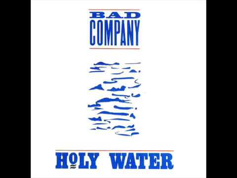 Bad Company - Holy Water (ALBUM)