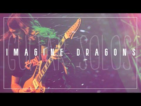 Imagine Dragons - Wayne Sermon Guitar Solo Compilation
