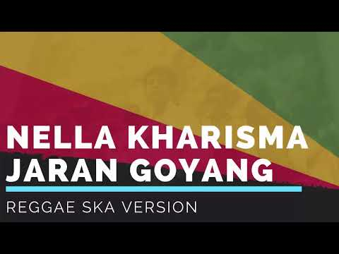 JARAN GOYANG - Nella Kharisma / Via Vallen Reggae SKA Dangdut #Cover