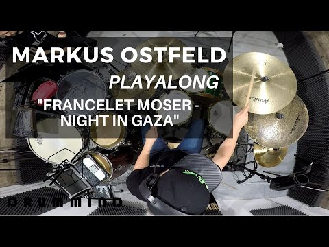 "DRUM MIND - Play Along | Markus Ostfeld - ""Francelet Moser -  Night in Gaza"""