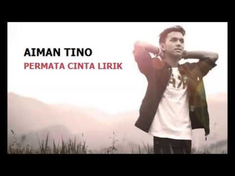 AIMAN TINO - Permata Cinta | LIRIK
