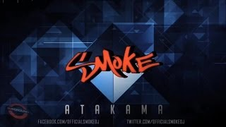 Smoke - Atakama ( Official Preview )