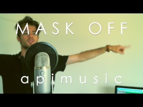 MASK OFF - FUTURE (français acapella version apimusic)