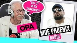 Opa schaut Musik - Moe Phoenix (Radio)