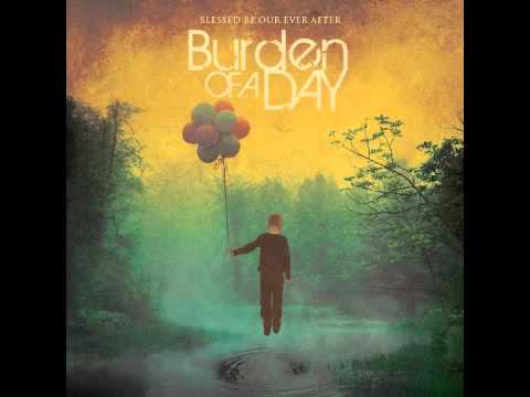 Burden of a Day - My Shelter