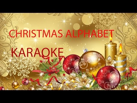 CHRISTMAS ALPHABET - KARAOKE