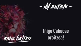 ESNE BELTZA - HIL ZUTEN (Lyric video)