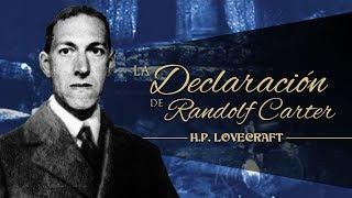 La declaración de Randolph Carter, de H.P. Lovecraft - narrado por El abuelo Kraken
