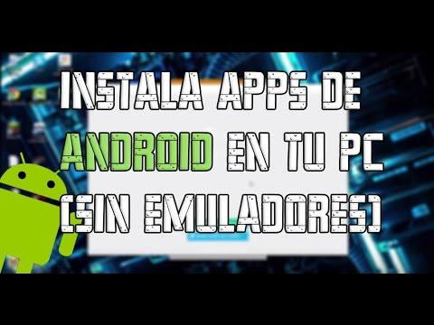 Instala Aplicaciones De ANDROID sin Emuladores Gratis y Facil  |Windows,Linux,MacOS