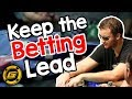 Why you Need to KEEP THE BETTING LEAD in Poker