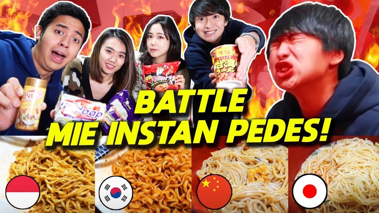 BATTLE MIE INSTAN PEDAS: JEPANG VS KOREA VS INDONESIA VS CHINA!