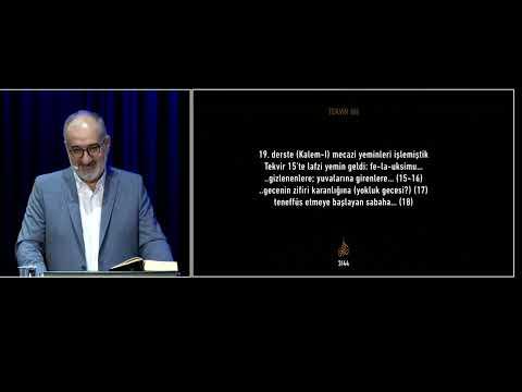Siretü'l Kur'an 23. Ders ( Tekvir - 2 ) - Mustafa İslamoğlu