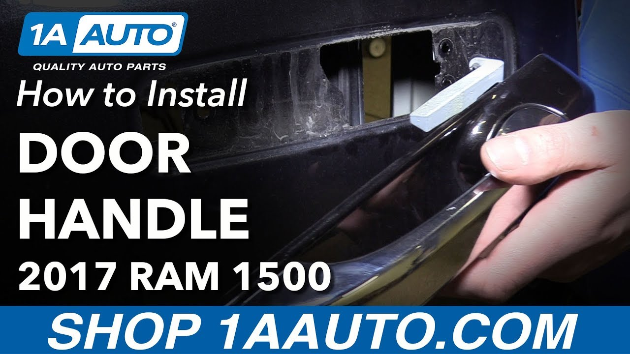 How To Replace Rear Exterior Door Handle 11 16 Ram 1500 Youtube