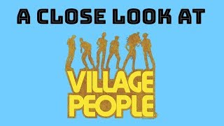 Village People and YMCA: An analysis and history of the impact of t...
