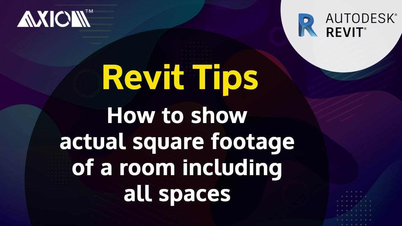 Revit Tip How To Show The Actual Square Footage Of A Room